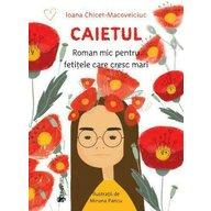 UNIVERS - Carte educativa Caietul roman mic pentru fetitele care cresc mari