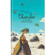 UNIVERS - Carte cu povesti Charles la scoala dragonilor