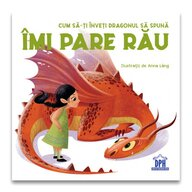 Carte educativa Cum sa-ti inveti dragonul sa spuna Imi pare rau