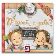 DPH - Carte cu povesti Mami e gata? Aventuri haioase in bucatarie