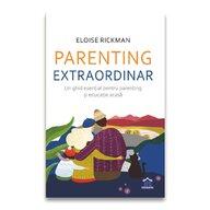 DPH - Carte educativa Parenting extraordinar , Un ghid esential pentru parenting si educatie acasa