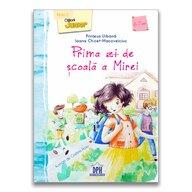 Carte educativa Prima zi de scoala a Mirei