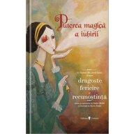 UNIVERS - Carte cu povesti Puterea magica a iubirii