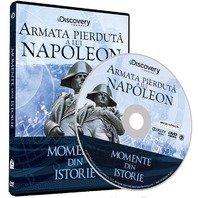 DVD Momente din istorie: Armata pierduta a lui Napoleon