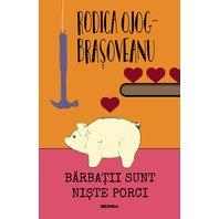 BARBATII SUNT NISTE PORCI (ED. 2018)