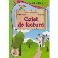 CAIET DE LECTURA CLASA A III-A