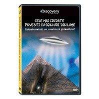 DVD Cele mai ciudate povesti cu OZN-uri din lume: Extraterestrii au construit Piramidele