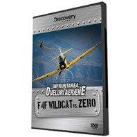 DVD Infruntarea: Dueluri aeriene - F4F Wildcat vs Zero