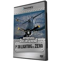 DVD Infruntarea: Dueluri aeriene - P-38 Lighting vs Zero