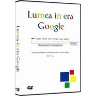 DVD Lumea in era Google