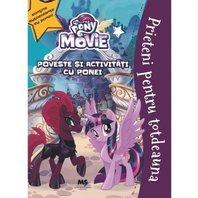 My little Pony filmul Prieteni pentru totdeauna