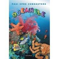 Pasi spre cunoastere - Oceanele
