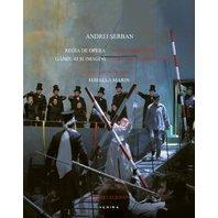 Regia de opera  ganduri si imagini / Opera directing  thoughts and images (album)