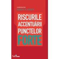 RISCURILE ACCENTUARII PUNCTELOR FORTE