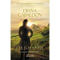 Talismanul (Seria Outlander  partea a II-a)