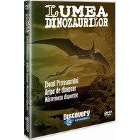 DVD Lumea Dinozaurilor - Zborul Pterosaurului. Aripa de dinozaur. Misterioasa disparitie