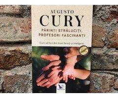 CARTE PARINTI STRALUCITI PROFESORI FASCINANTI - AUGUSTO CURY