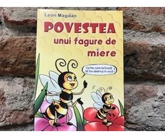 CARTE POVESTEA UNUI FAGURE DE MIERE - LEON MAGDAN