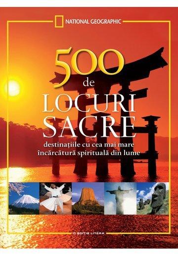 500 de locuri sacre de vizitat într-o viaţă - NATIONAL GEOGRAPHIC