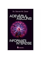 Adevarul Ascuns: Informatii Interzise