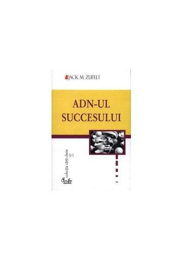 ADN-UL SUCCESULUI