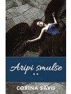 Aripi Smulse (vol. 2)