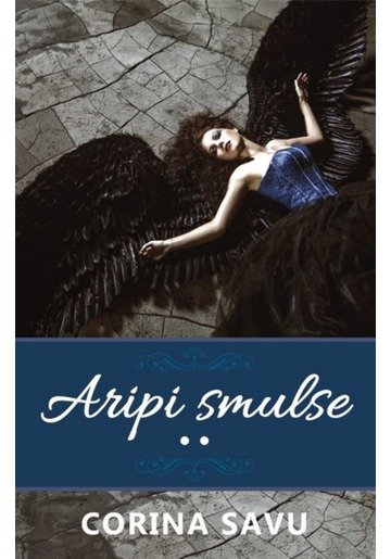Aripi Smulse (vol. 2)
