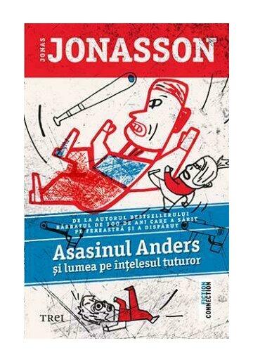 Asasinul Anders si lumea pe intelesul tuturor