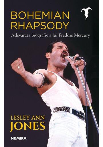 Bohemian Rhapsody. Adevarata biografie a lui Freddie Mercury