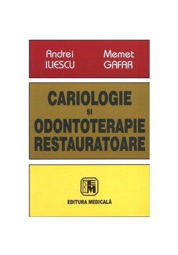 Cariologie şi odontoterapie restauratoare