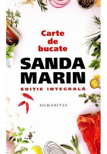 Carte de bucate - Sanda Marin - Editie Integrala