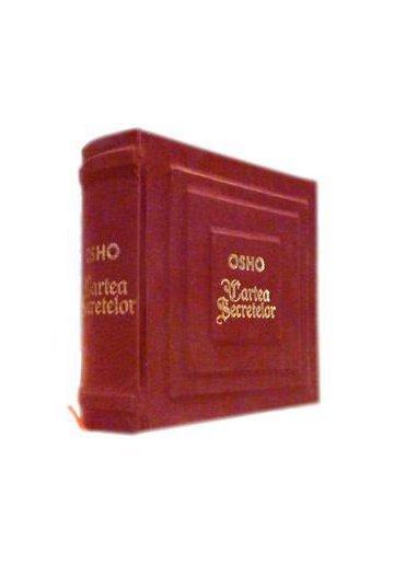 Cartea Secretelor - Osho - Editie de Lux