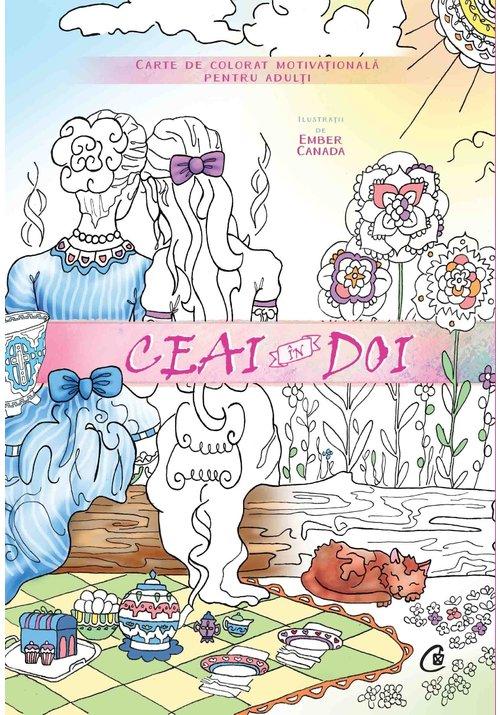 Ceai in doi. Carte de colorat motivationala pentru adulti imagine