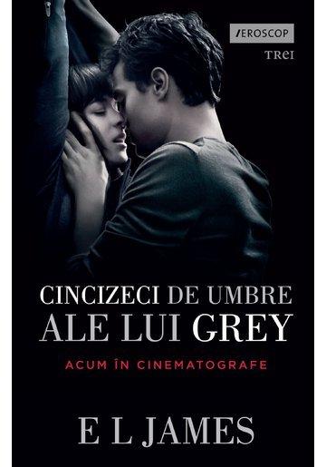 Cincizeci de umbre ale lui Grey - Fifty Shades Vol. 1