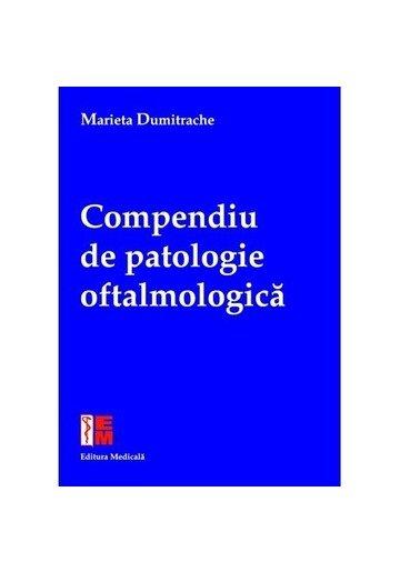 Compendiu de patologie oftalmologică