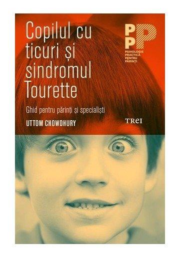 Copilul cu ticuri si sindromul tourette