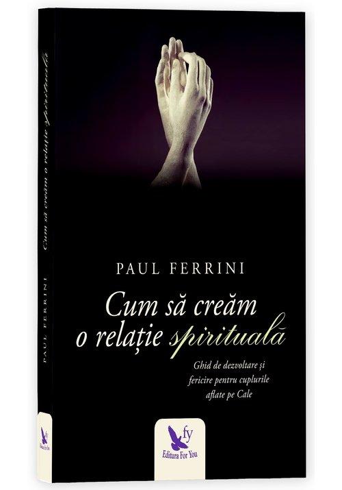Cum sa cream o relatie spirituala