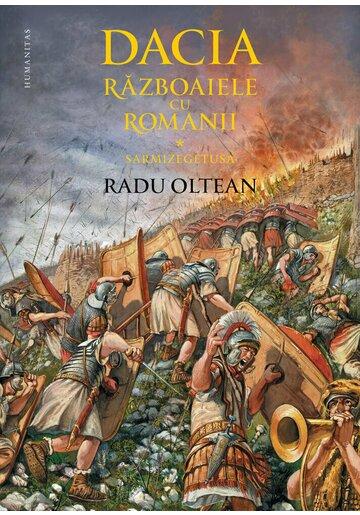 Dacia. Razboaiele cu romanii