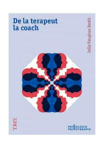 De la terapeut la coach