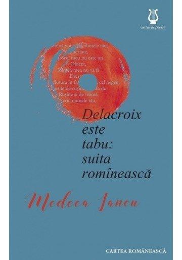 Delacroix este tabu: suita romineasca