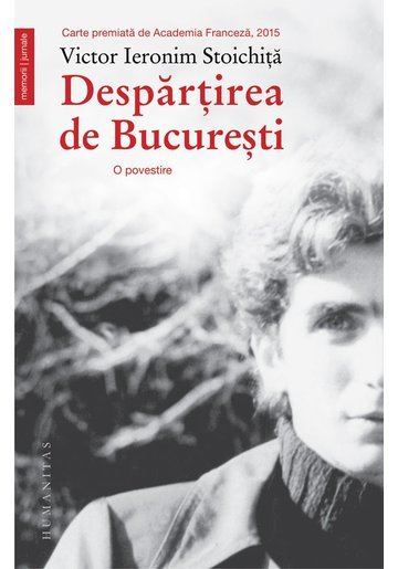 Despartirea de Bucuresti. O povestire
