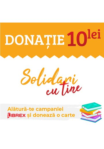 Donatie 10 Lei - Campania Solidari cu Tine