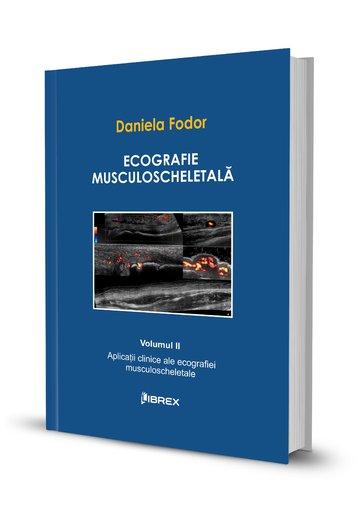 Ecografie musculoscheletală - Daniela Fodor - Vol. II
