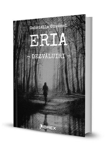 Eria. Dezvaluiri. Vol. 1