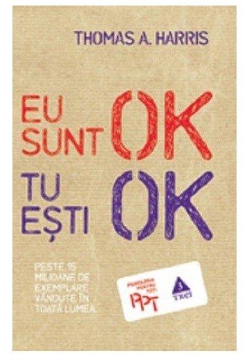 Eu sunt OK, tu esti OK