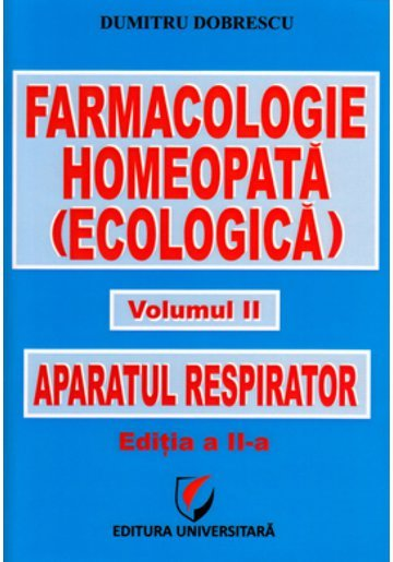 Farmacologie Homeopata (ecologica) - Volumul II - Aparatul respirator