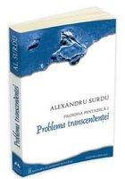 Filosofia pentadica, vol. I - Problema transcendentei