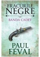 Fracurile Negre Vol. 8: Banda Cated