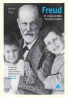 Freud. O viaţă pentru timpul nostru