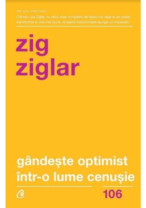 Gandeste optimist intr-o lume cenusie imagine